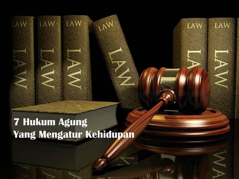 Tujuh Hukum Agung yang Mengatur Kehidupan