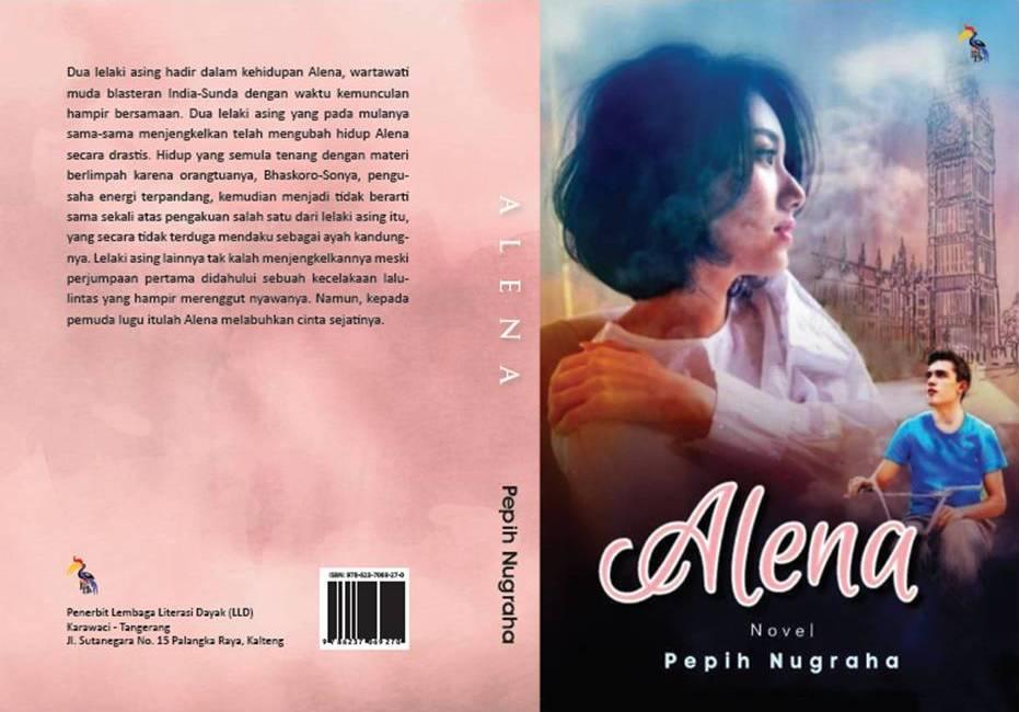 Alena| Novel Pepih Nugraha setelah Puluhan Tahun tak Bersastra