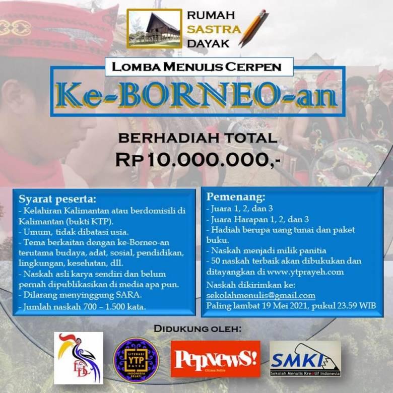 Sayembara Cerpen|  Gairah Literasi Orang Borneo, Luar Biasa!